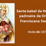 Santa Isabel, padroeira da Ordem Franciscana Secular