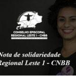 Nota de solidariedade do Regional Leste 1 – CNBB